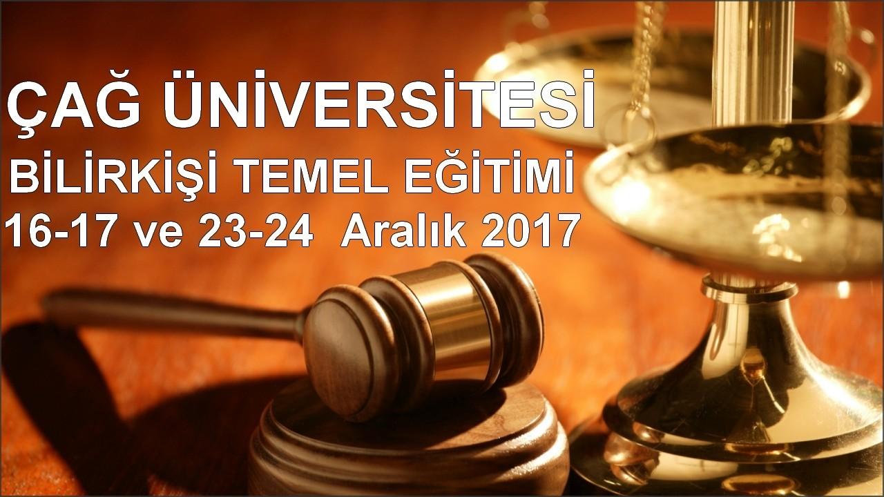 Çağ Üniversitesi Bilirkişi Temel Eğitimi