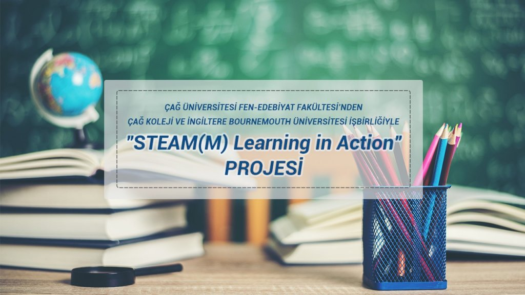 """STEAM(M) Learning in Action"" PROJESİ"
