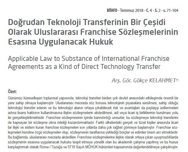 """Araştırma Görevlimiz Gökçe Kelahmet' in """"Doğrudan Teknoloji Transferinin Bir Çeşidi  Olarak Uluslararası Franchise Sözleşmelerinin  Esasına Uygulanacak Hukuk"""" başlıklı makalesi yayınlandı."""
