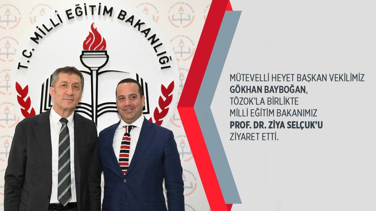 Milli Eğitim Bakanımız Prof. Dr. Ziya Selçuk'u Ziyaret Ettik