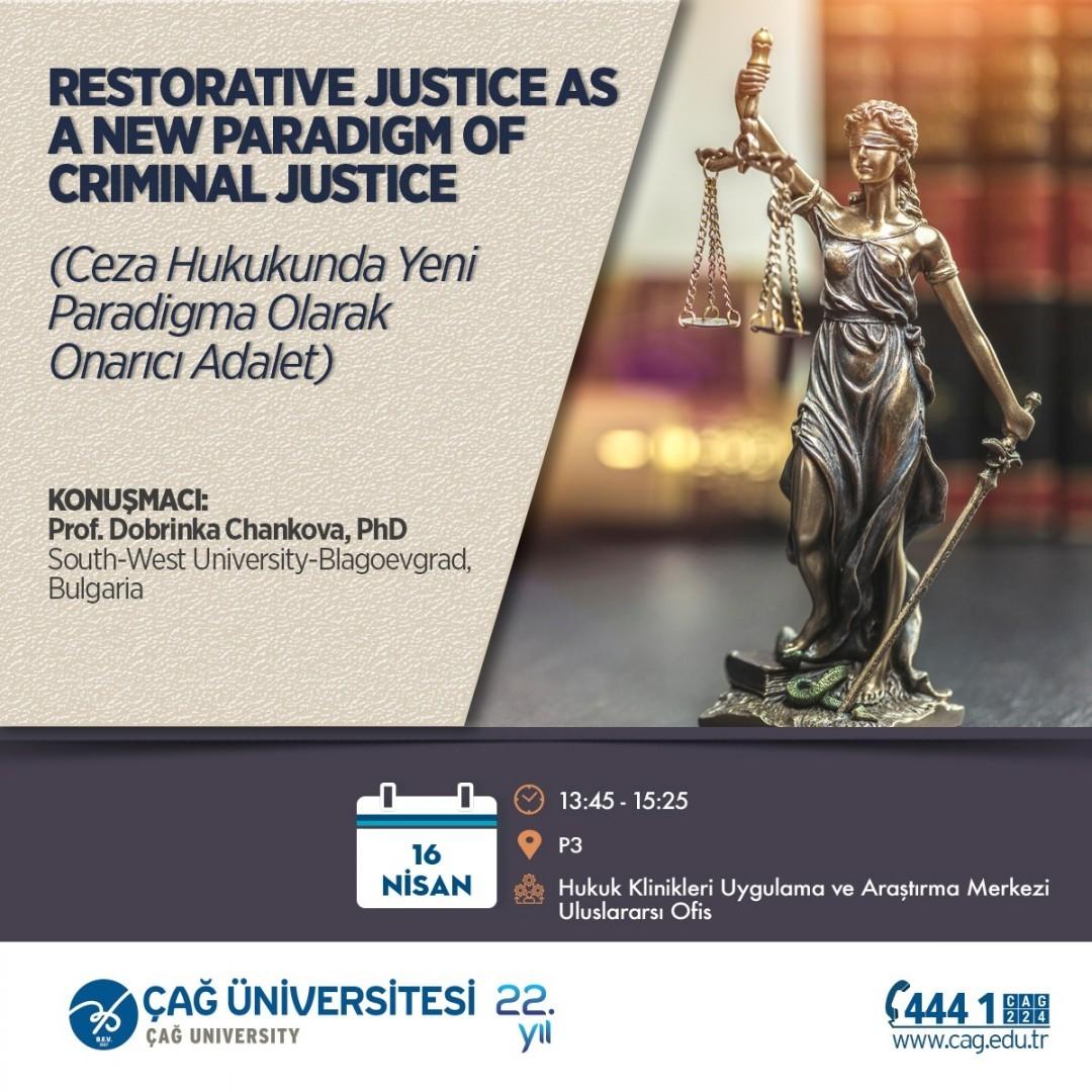 """""""Ceza Hukukunda Yeni Paradigma:Onarıcı Adalet"""" Paneli düzenlendi."""