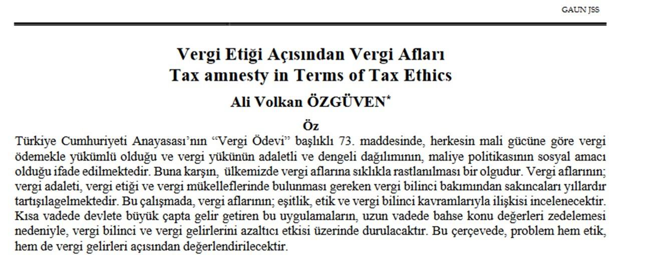 """Dr. Öğr. Üyemiz Volkan Özgüven' in """"Vergi Etiği Açısından Vergi Afları"""" başlıklı makalesi yayınlandı."""